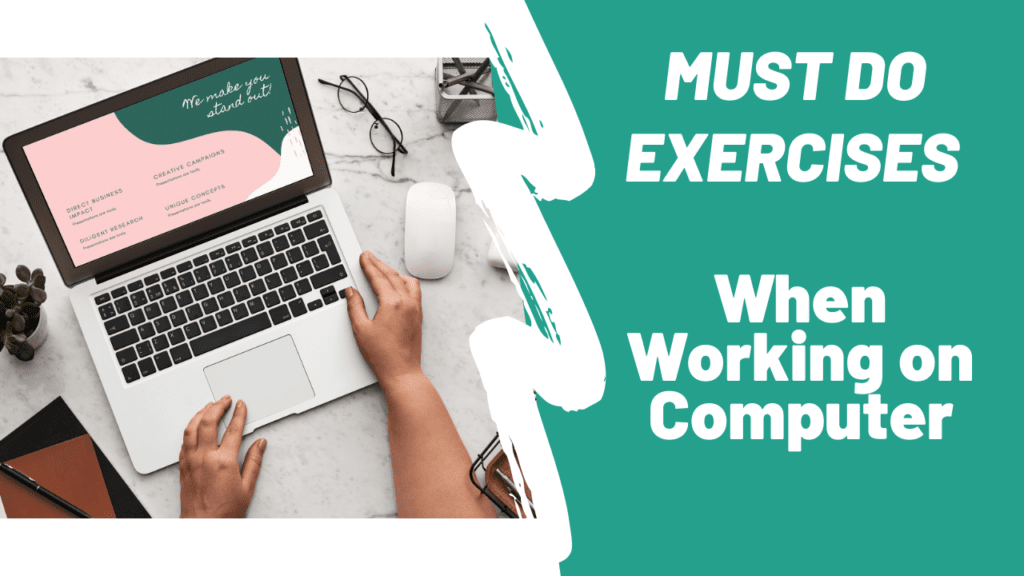 Exercises to relax after working on computer